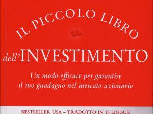 Il piccolo libro dell'investimento_John Bogle