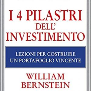 I 4 pilastri dell'investimento di William Bernstein